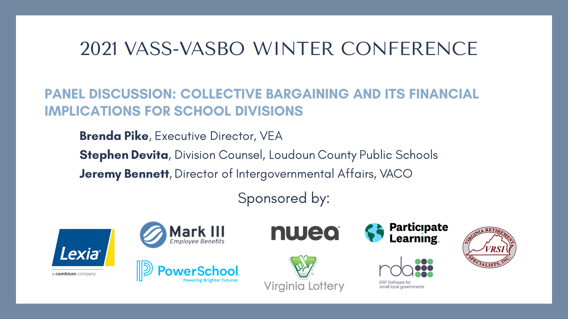 Panel Discussion: Collective Bargaining and its financial implications for school divisions